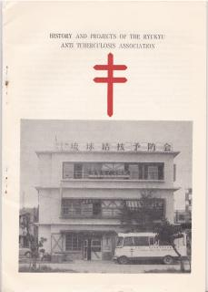 History and Projects of The Ryukyu TB Association