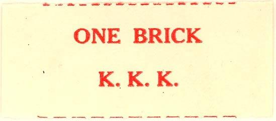 "KKK ""one brick"" label"