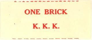 """KKK """"one brick"""" label"""
